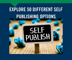 New! Explore 50 Different Self Publishing Options