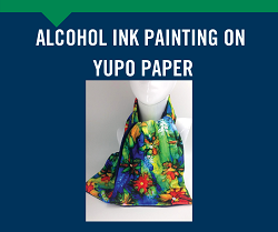 Alcohol Ink Painting on Yupo Paper, April 15th Leominster