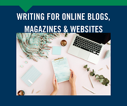 Writing for Online Blogs, Magazines & Websites