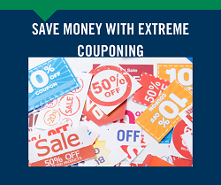 Save Money with Extreme Couponing 6/24