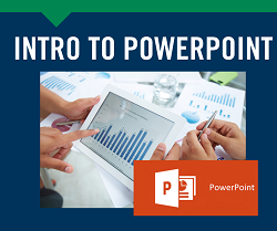 Introduction to Powerpoint June 22 & 24