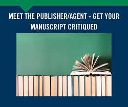 Meet Publisher/Agent - Get Manuscript Critiqued 6/24