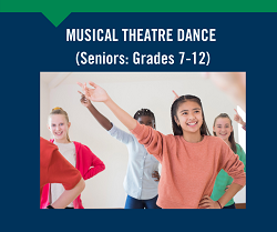 Musical Theatre Dance (Seniors: Grades 7-12)
