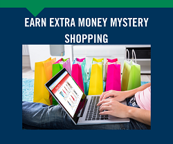 Earn Extra Money Mystery Shopping 6/21